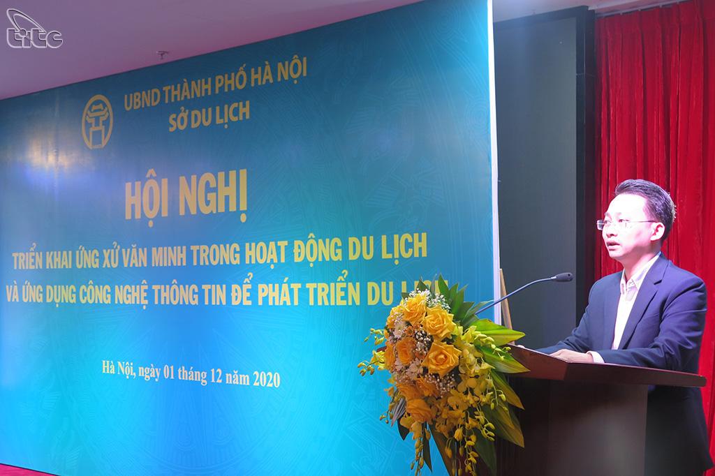 Hà Nội: Triển khai ứng xử văn minh và đẩy mạnh ứng dụng công nghệ thông tin trong phát triển du lịch