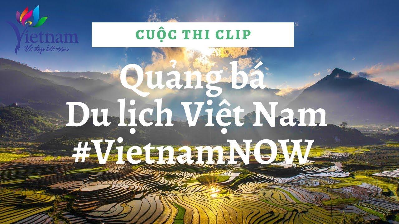 Cuộc thi clip quảng bá du lịch Việt Nam #VietnamNOW