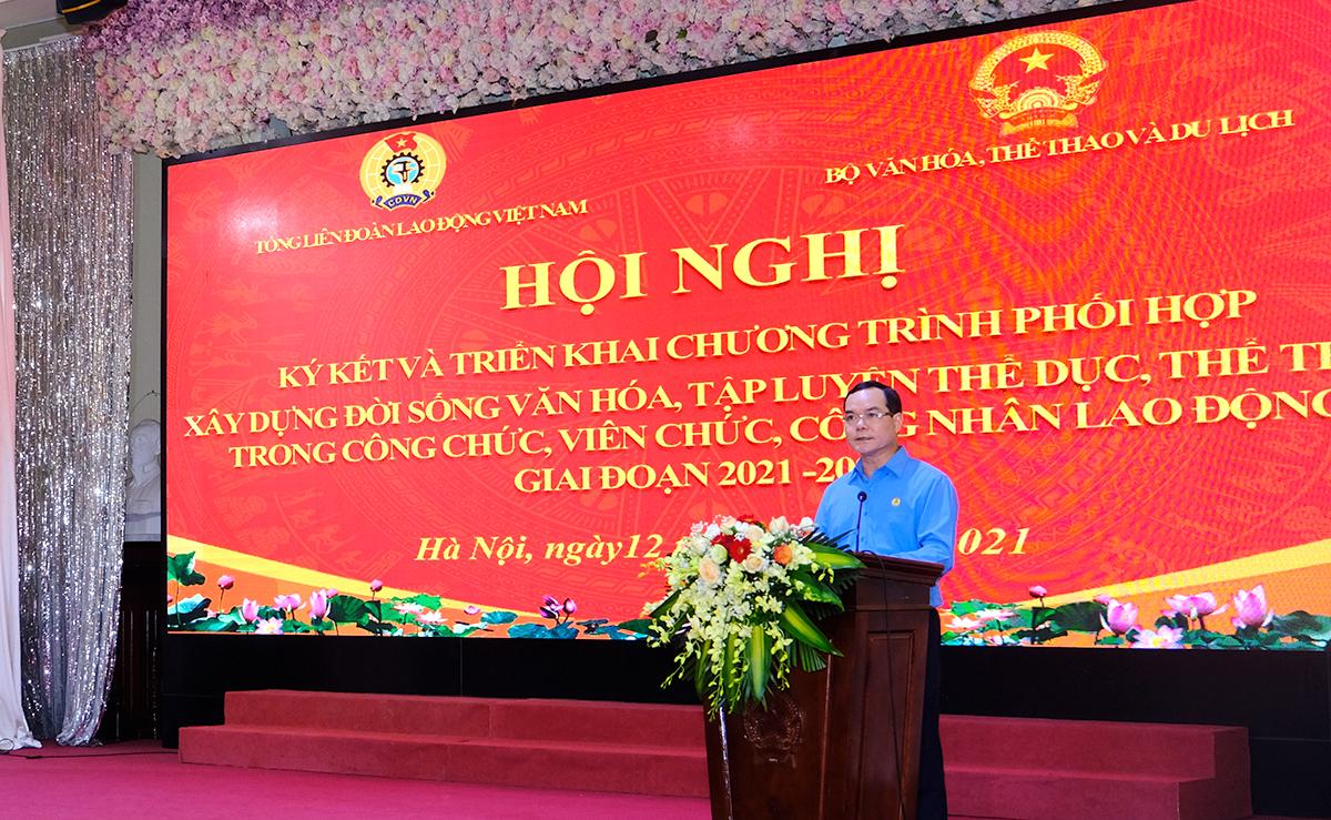 Bộ Văn hóa, Thể thao và Du lịch và Tổng Liên đoàn Lao động Việt Nam ký kết chương trình phối hợp giai đoạn 2021-2026