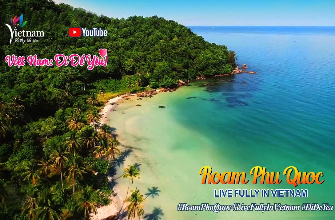 Việt Nam: Đi Để Yêu! - Roam Phu Quoc