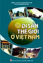 Sách Di sản Thế giới ở Việt Nam – Tái bản lần 3 - 2008