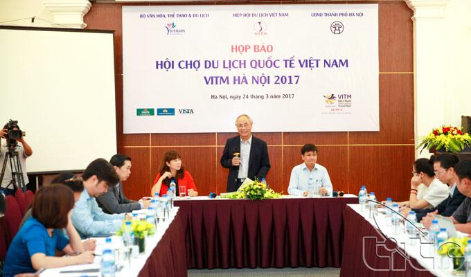 Họp báo giới thiệu Hội chợ Du lịch quốc tế Việt Nam – VITM Ha Noi 2017