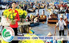 Tối nay 21/02: Khai mạc Năm du lịch quốc gia Mekong - Cần Thơ 2008